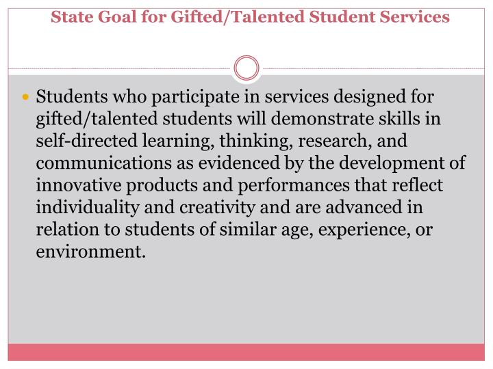 State goal for gifted talented student services