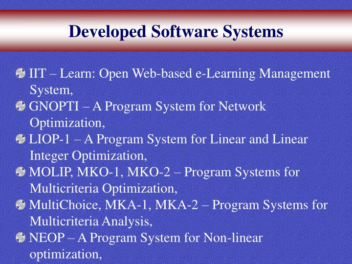 Developed Software Systems