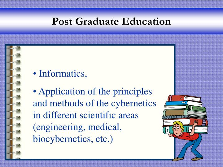 Post Graduate Education