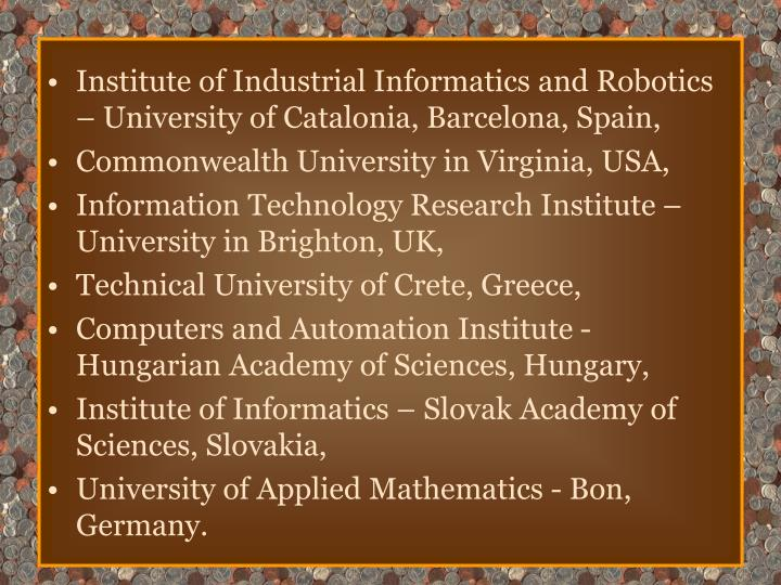 Institute of Industrial Informatics and Robotics – University of Catalonia, Barcelona, Spain,