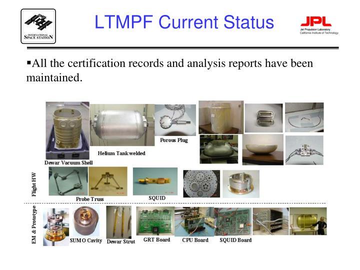 LTMPF Current Status