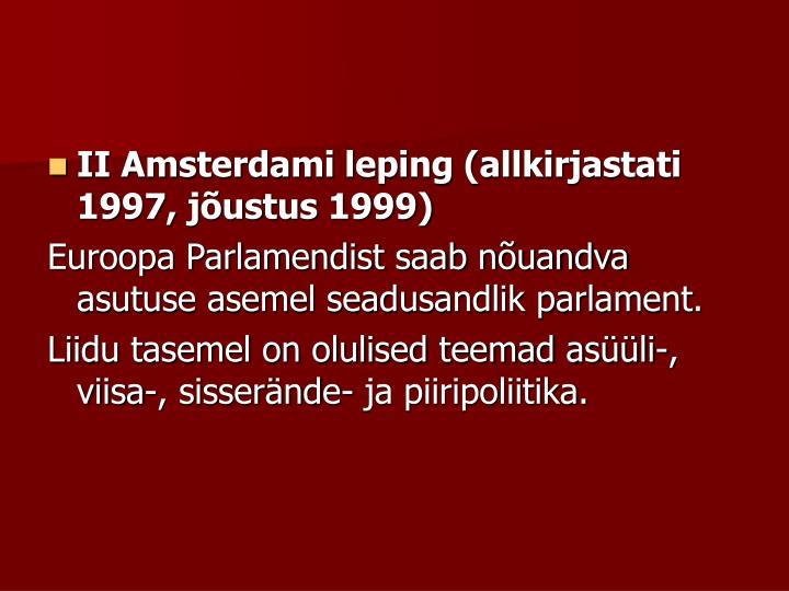 II Amsterdami leping (allkirjastati 1997, jõustus 1999)