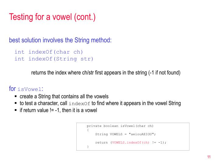 Testing for a vowel (cont.)