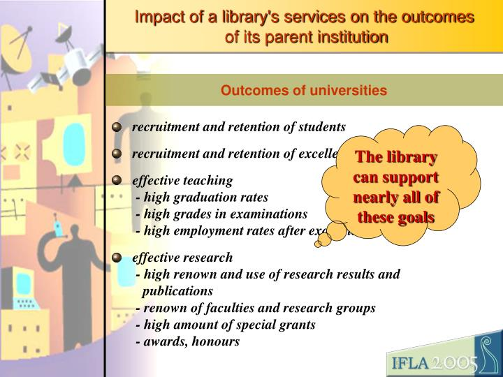 Impact of a library's services on the outcomes