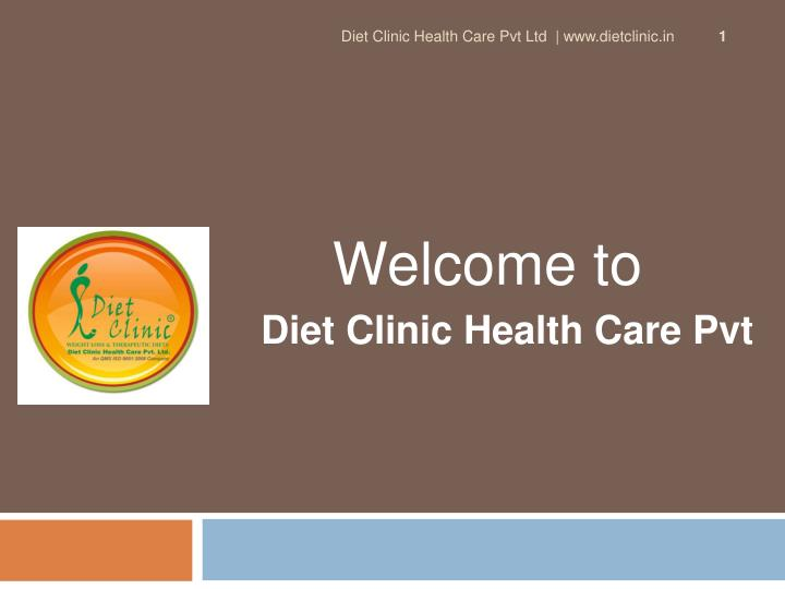 welcome to diet clinic health care pvt ltd