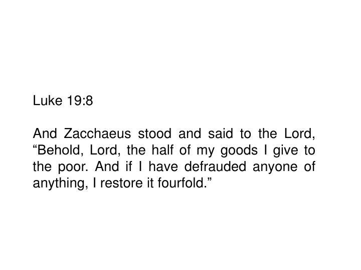 Luke 19:8