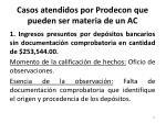casos atendidos por prodecon que pueden ser materia de un ac