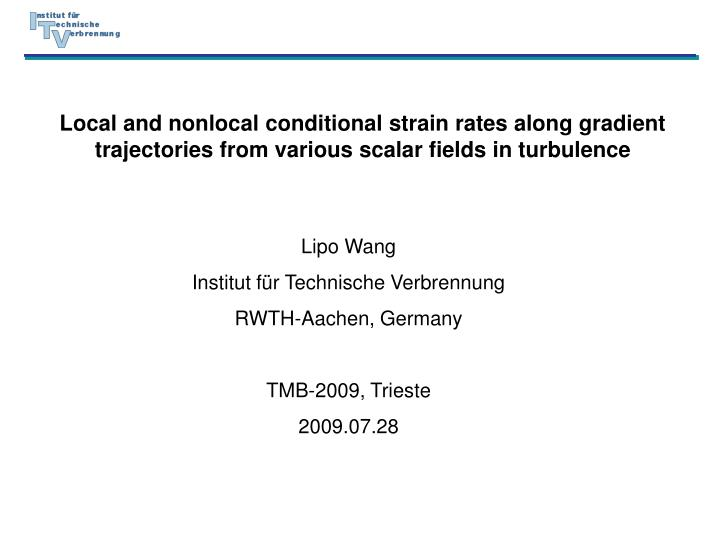 Local and nonlocal conditional strain rates along gradient trajectories from various scalar fields i...