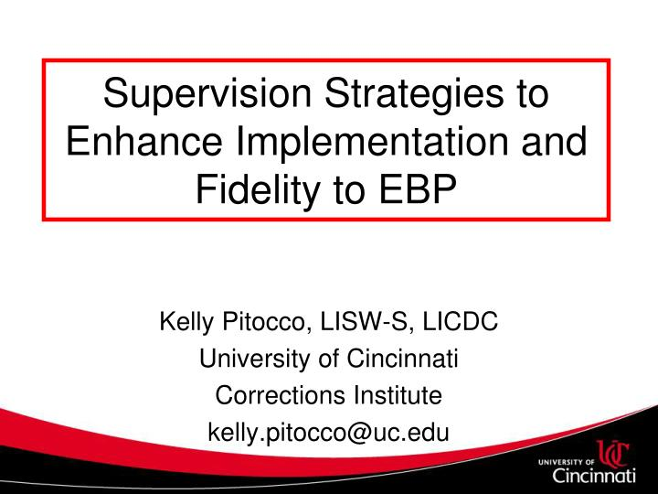supervision strategies to enhance implementation and fidelity to ebp n.