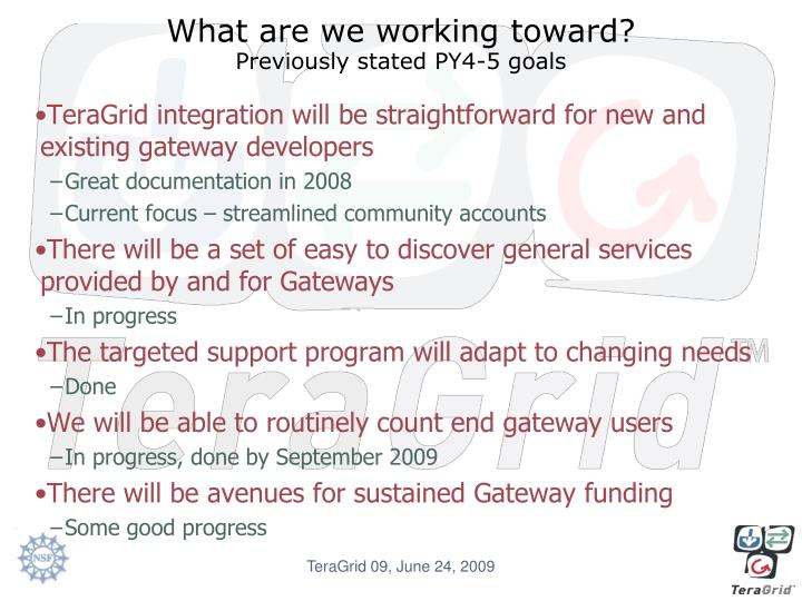 What are we working toward?