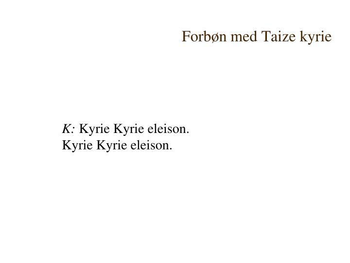 Forbøn med Taize kyrie