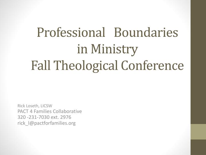 professional boundaries in ministry fall theological conference n.
