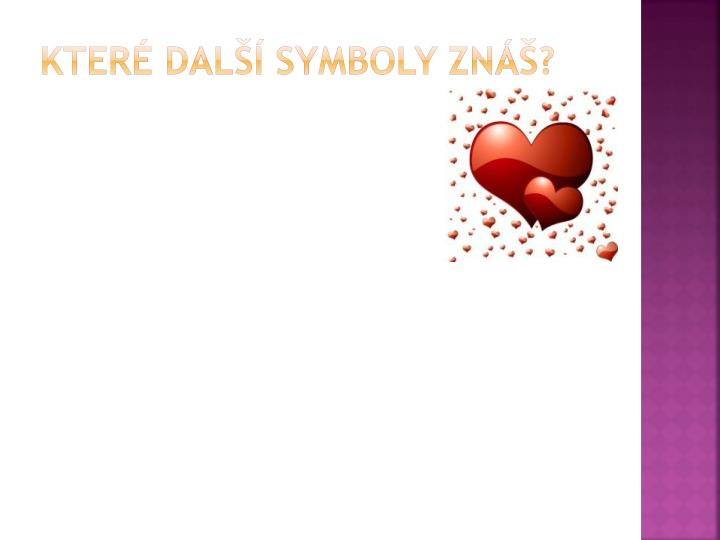 Které další symboly znáš?