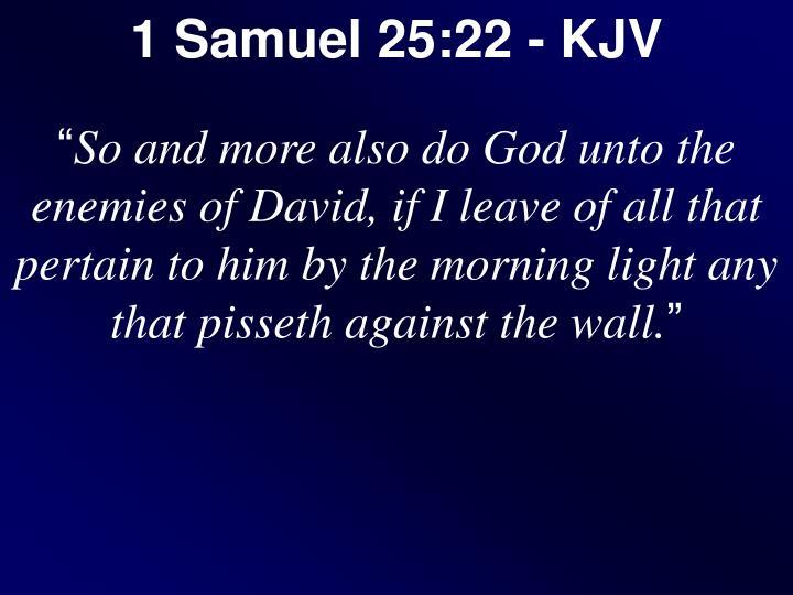 1 Samuel 25:22 - KJV