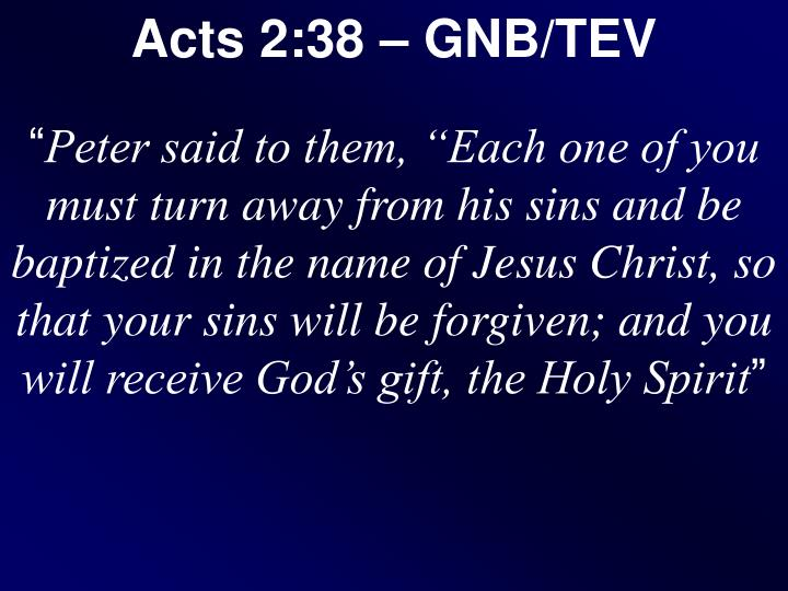 Acts 2:38 – GNB/TEV