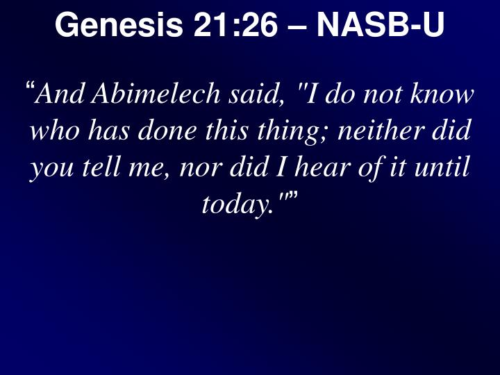 Genesis 21:26 – NASB-U