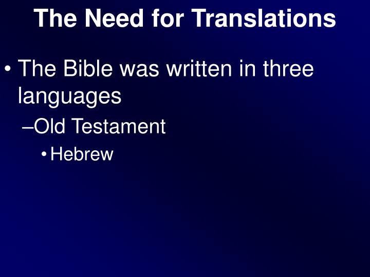 The Need for Translations