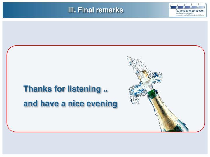 III. Final remarks