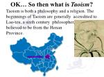 ok so then what is taoism