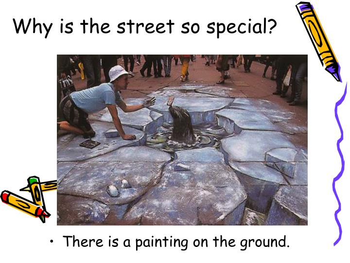 Why is the street so special?