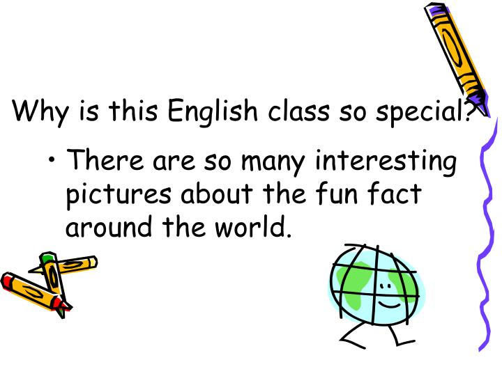 Why is this English class so special?