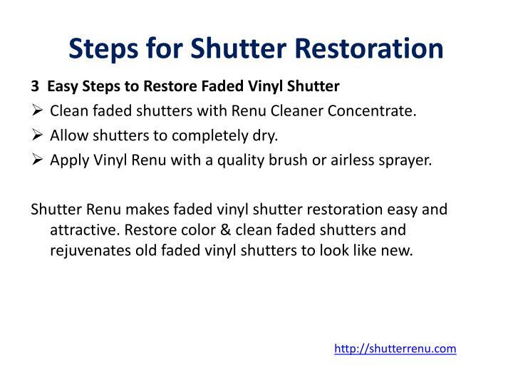 Steps for Shutter Restoration