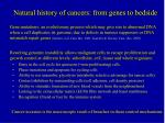 natural history of cancers from genes to bedside