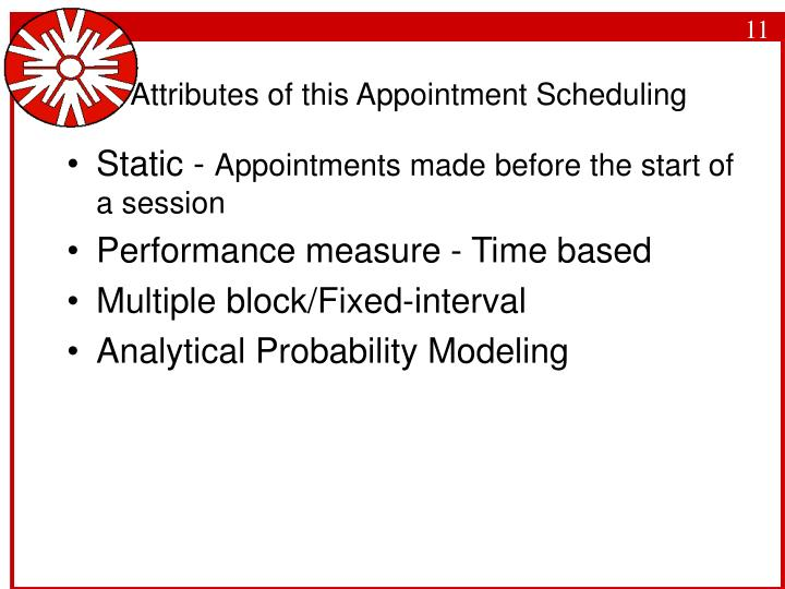 Attributes of this Appointment Scheduling
