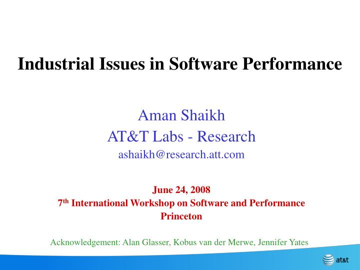 Industrial issues in software performance