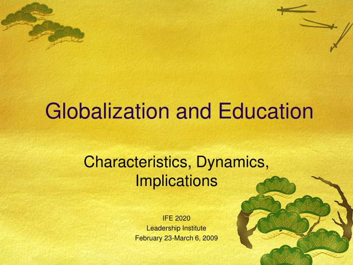 implication globalisation social policy The social implications of globalization have so far been seen as an afterthought, or as an unfortunate consequence of progress.