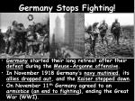 germany stops fighting