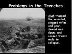problems in the trenches