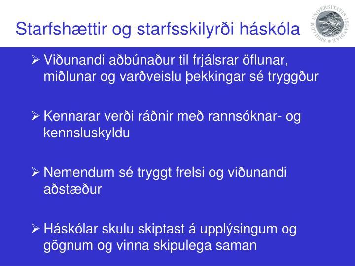 Starfshættir og starfsskilyrði háskóla