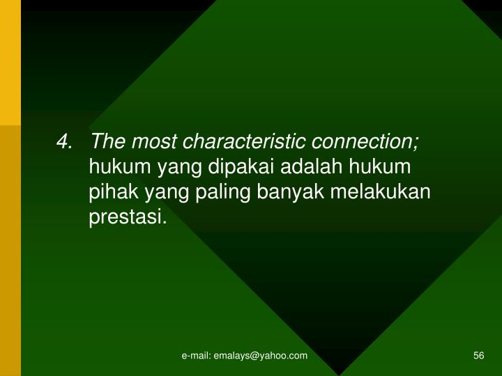 The most characteristic connection