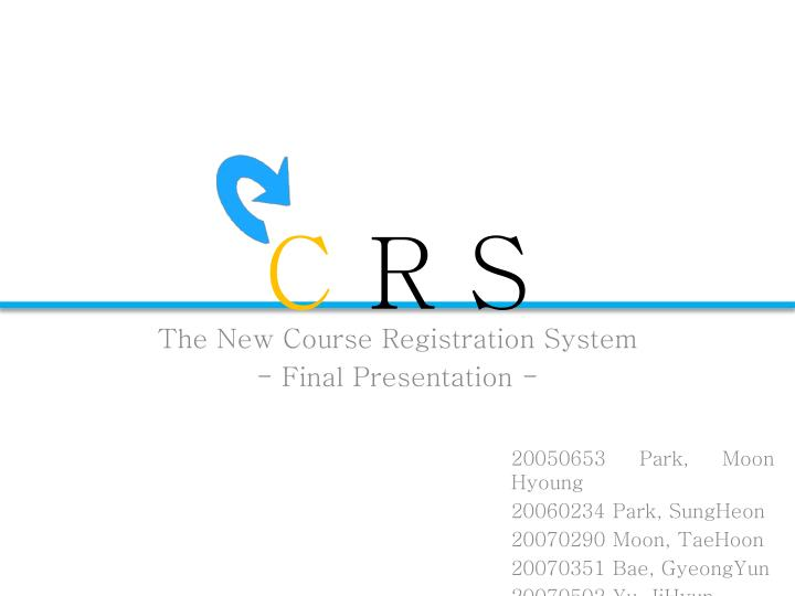 the new course registration system final presentation n.