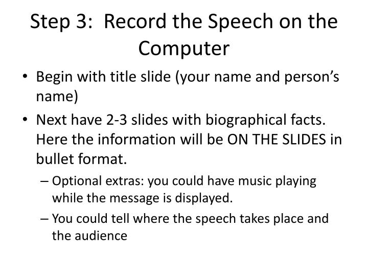 Step 3:  Record the Speech on the Computer