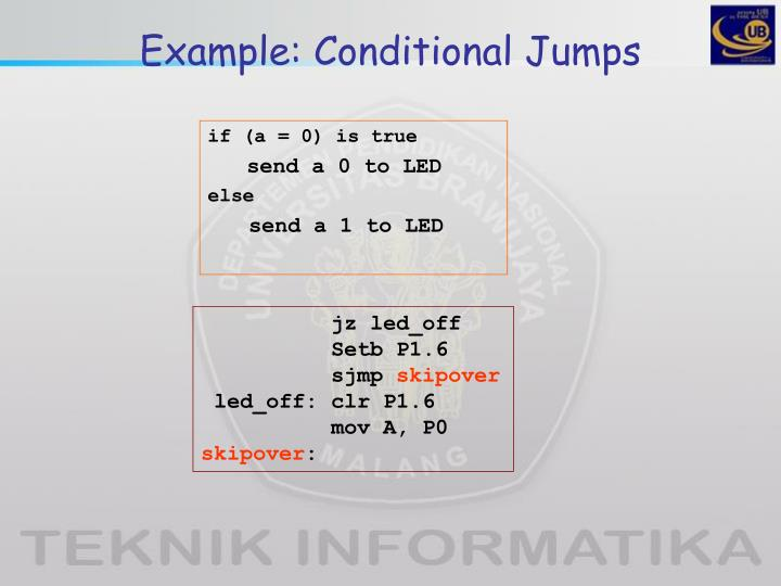 Example: Conditional Jumps