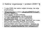 2 kak na organizacija problem 2008 4