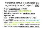 vpra anje narave organizacije za organizacijske vede odprto 20