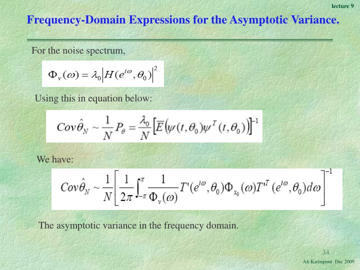 Frequency-Domain Expressions for the Asymptotic Variance.