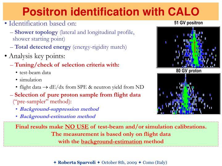 Positron identification with CALO