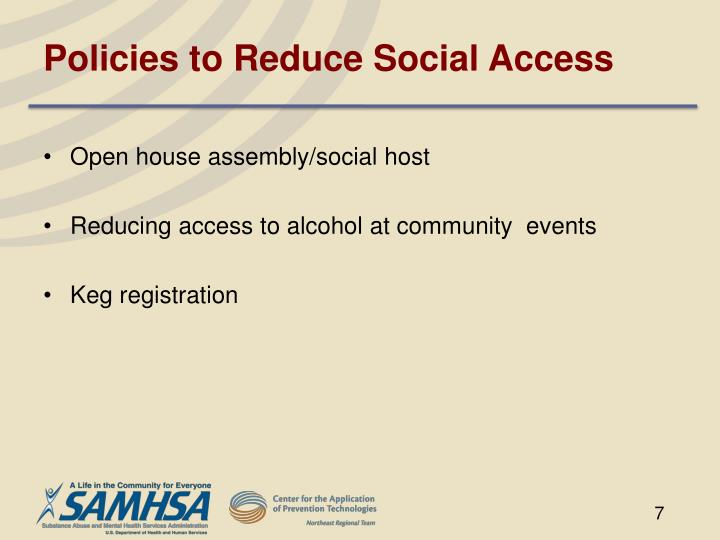 Policies to Reduce Social Access