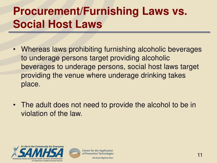 Procurement/Furnishing Laws vs. Social Host Laws