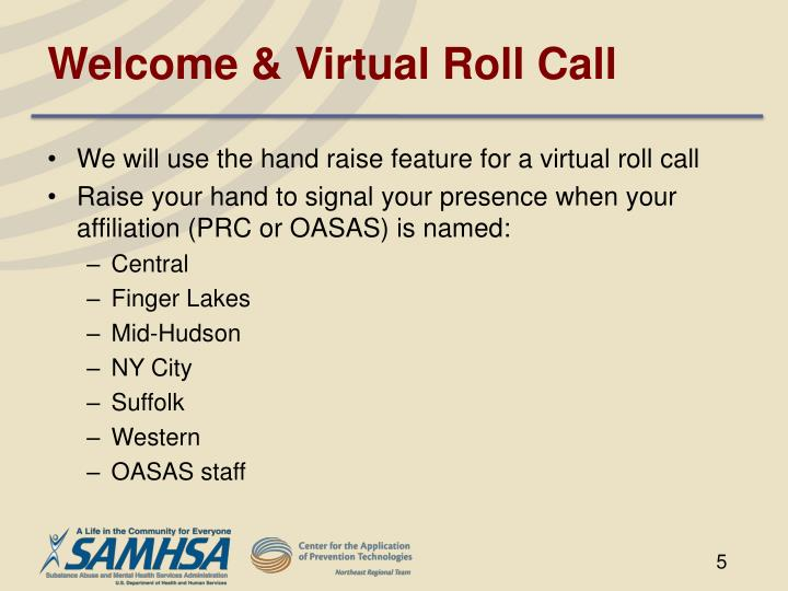 Welcome & Virtual Roll Call