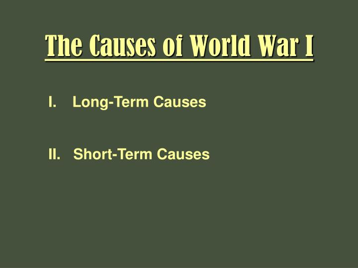 causes of world war one 2 essay 1 totalitarianism throughout europe totalitarianism is when one person or a group of people have total power over a country this method of government was going on throughout europe during the early 1920s.