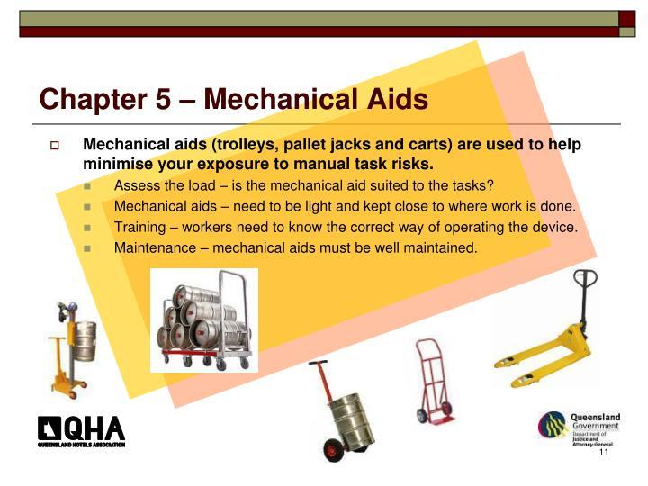 Chapter 5 – Mechanical Aids