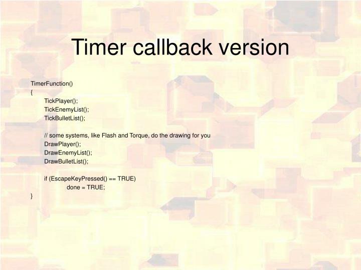 Timer callback version