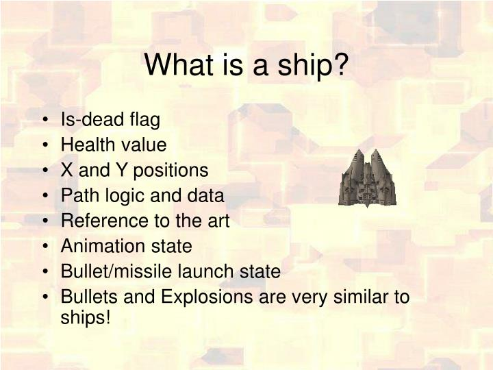 What is a ship?