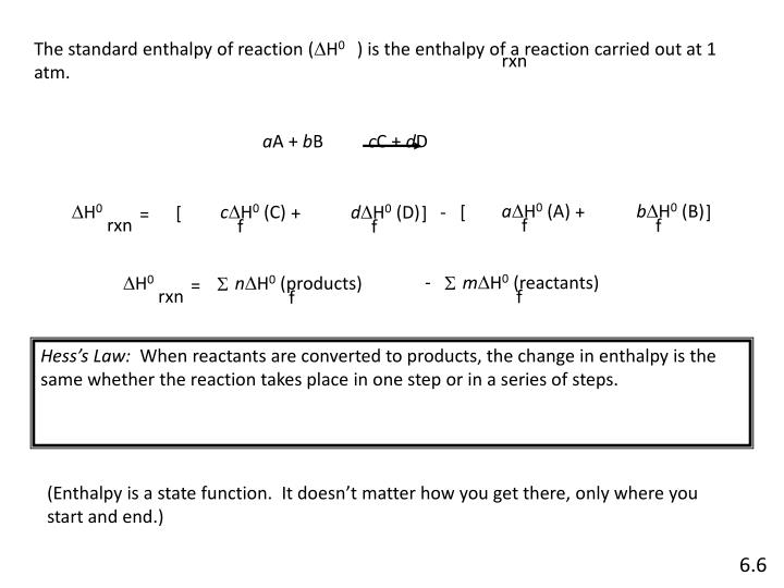 The standard enthalpy of reaction (