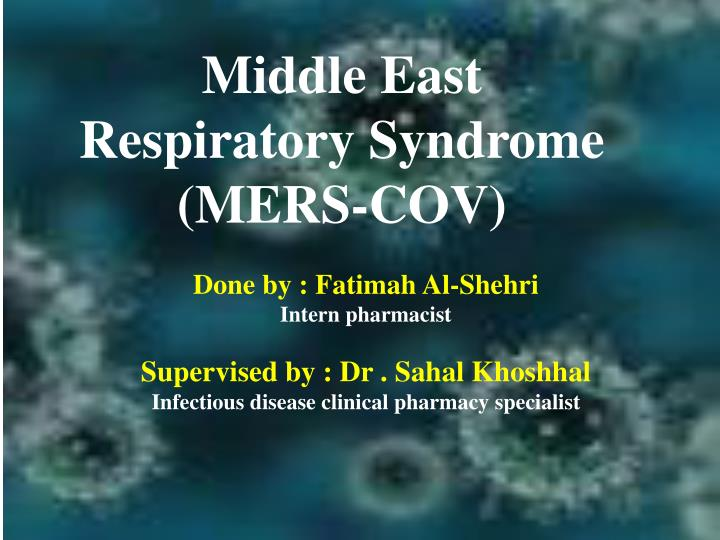 middle east r espiratory syndrome mers cov n.